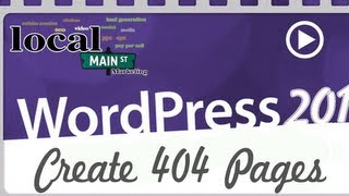 Wordpress Training 201-10 Create 404 Pages