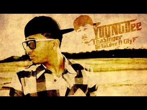 Young Dee Tha Singer - Be Ya Love ft City P