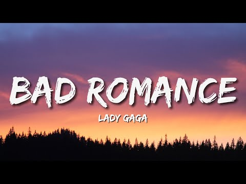 Lady Gaga - Bad Romance (Lyrics)🎵