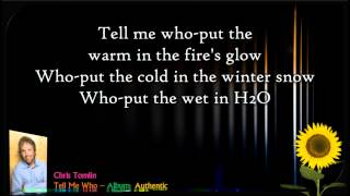 Tell Me Who | Chris Tomlin - Authentic