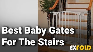 Best Baby Gates For Stairs: Complete List with Features & Details - 2019