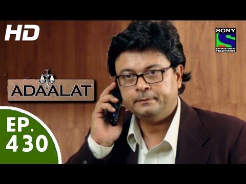 Adaalat - अदालत - Episode 430 - 5th July, 2015