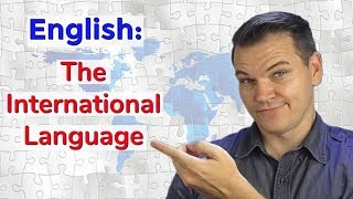 Why Did English Become the International Language?