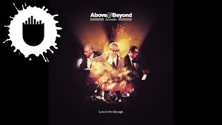 Above & Beyond feat. Zoë Johnston - Love is Not Enough (Acoustic) (Cover Art)