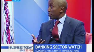 Humphrey Mureu, Eco Bank discusses matters banking sector-Business Today