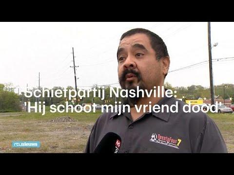 Schietpartij Nashville: 'Hij schoot mijn vriend dood' - RTL NIEUWS