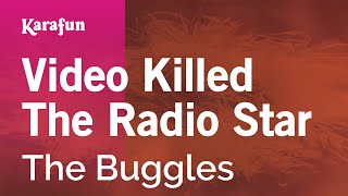 Karaoke Video Killed The Radio Star - The Buggles *