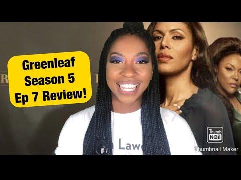 Greenleaf Season 5 ep 7 Recap/review