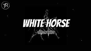 Taylor Swift - White Horse (Taylor's Version) [Lyric Video]