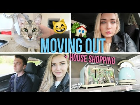 MOVING OUT + HOUSE SHOPPING