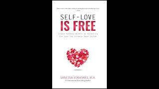New Bestseller: Self Love Is Free by Vanessa Standard MA