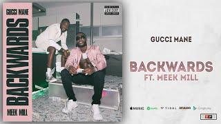 Gucci Mane   Backwards Ft. Meek Mill (Delusions Of Grandeur)
