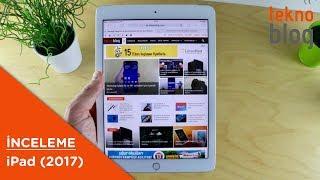 iPad 2017 İncelemesi: 9.7 inç ekranlı tablet içerik tüketimi için birebir