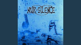 """Video thumbnail of """"Noir Silence - En attendant de partir"""""""