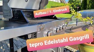 tepro Edelstahl Gasgrill vom Lidl Aufbau und erstes Fazit