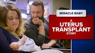Miracle Baby: A Uterus Transplant Documentary