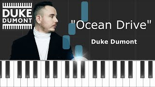"""Duke Dumont - """"Ocean Drive"""" Piano Tutorial - Chords - How To Play - Cover"""