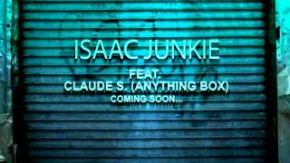 Isaac Junkie feat  Claude S  (Anything box) Dont say reworked advance 2011