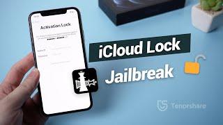 How to Jailbreak iCloud Locked iPhone 2021
