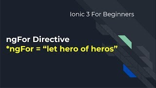 Ionic 3 for Beginners : using ngFor directive