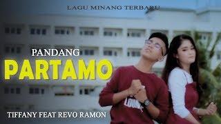 TIFFANY Feat REVO RAMON - PANDANG PARTAMO [Official Music Video] Lagu Minang Terbaru 2019