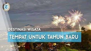 Beberapa Tempat di Indonesia yang Cocok untuk Rayakan Tahun Baru 2020