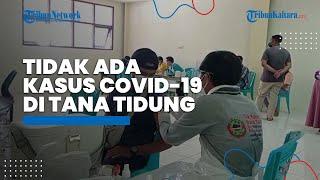 Update Terbaru, Kabupaten Tana Tidung Tidak Ada Penambahan Kasus Konfirmasi Positif Covid-19