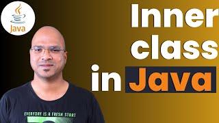 #4.7 Java Tutorial | Inner class