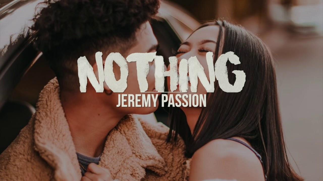 Nothing Jeremy Passion Lyrics