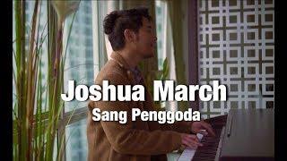 Joshua March   Sang Penggoda (Tata Janeeta Feat Maia Estianty)