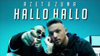 AZET & ZUNA   HALLO HALLO (prod. By JUGGLERZ)