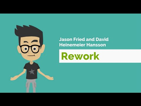 Rework by Jason Fried and David Heinemeier Hansson – Book Review