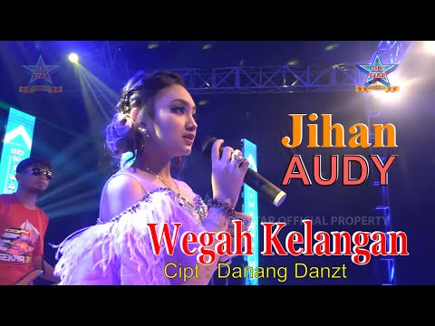 Jihan Audy - Wegah Kelangan [OFFICIAL]