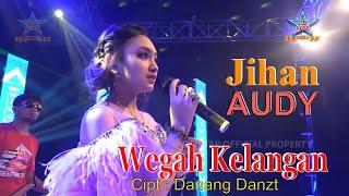Gambar cover Jihan Audy - Wegah Kelangan [OFFICIAL]