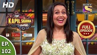 The Kapil Sharma Show Season 2 - Ep 102 - Full Episode - 28th December, 2019
