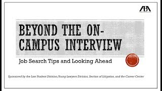 Beyond The On Campus Interview: Job Search Tips And Looking Ahead