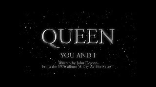 Queen   You And I