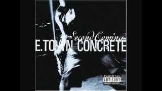 E TOWN CONCRETE - DIRTY JER-Z