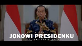 X-MINOR - Jokowi Presidenku 2019 (Official Music Video)