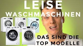 Waschmaschinen Vergleich 2021: LEISE WASCHMASCHINEN - das sind die aktuellen TOP MODELLE