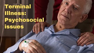 Psychosocial Elements of Terminal Illness, Palliative Care and Grief | Continuing Education