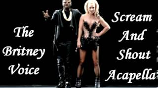 William Ft Britney Spears   Scream And Shout  Acapella )