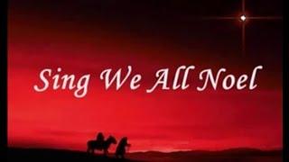 Sing We All Noel with Lyrics - French Christmas Carol ( Noel Nouvelet fr )