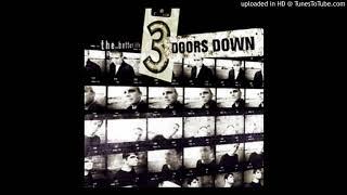 3 Doors Down - So I Need You (The Better Life Full Album)