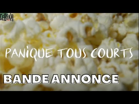 PANIQUE TOUS COURTS | Trailer | Gebeka