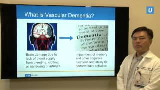 Diagnosis and Management of Vascular Dementia   Stephen Chen, MD   UCLAMDChat
