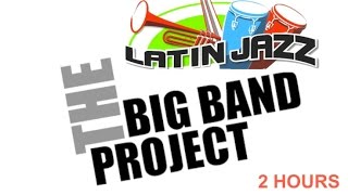 Big Band: 2 Hours of Big Band Jazz Session
