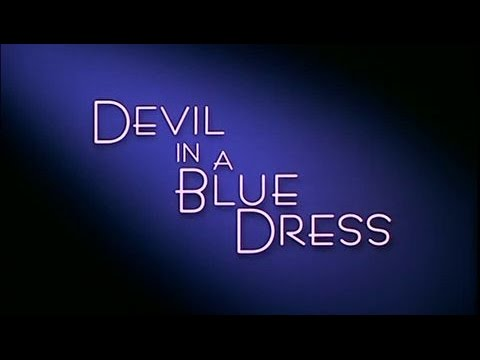 Le Diable En Robe Bleue (Devil In A Blue Dress) - Bande Annonce (VOST)