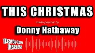 Donny Hathaway   This Christmas (Karaoke Version)