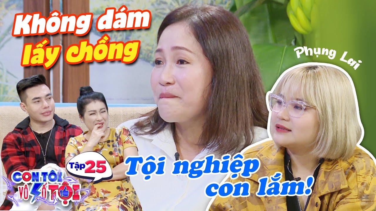 Con tôi vô số tội|Tập 25: Sợ con bị chia sẻ tình cảm, mẹ Phụng Lai tuyên bố không đi thêm bước nữa